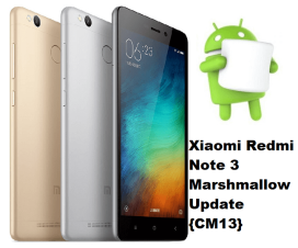 Xiaomi Redmi Note Marshmallow update Cm13