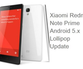 Xiaomi Redmi Note Prime Lollipop update details