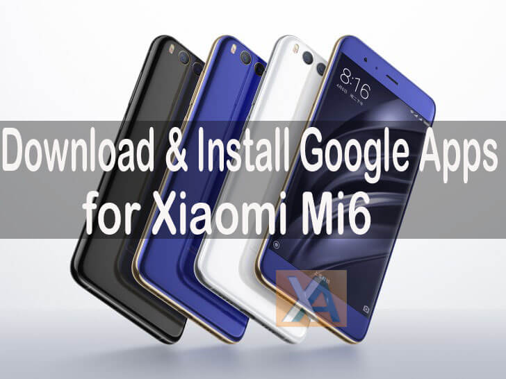 Xiaomi Mi6 Google Apps Play Store copy