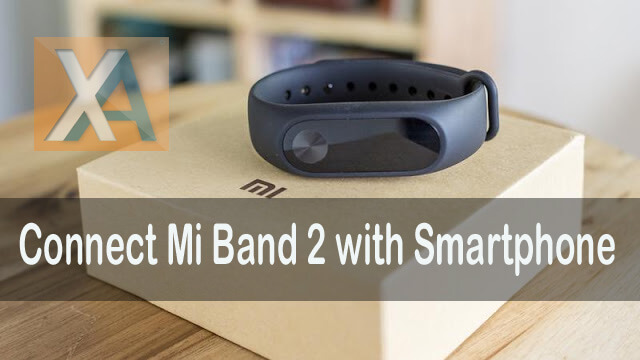 Connect Xiaomi Mi Band 2 smartphone1 copy