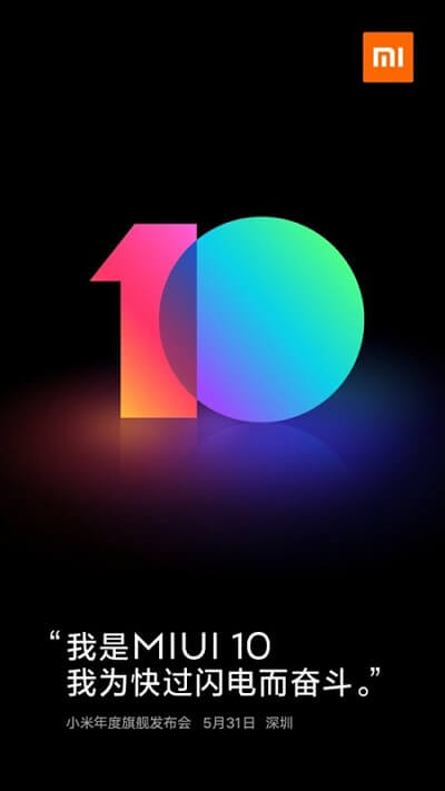 MIUI 10 release date confirmed May 31