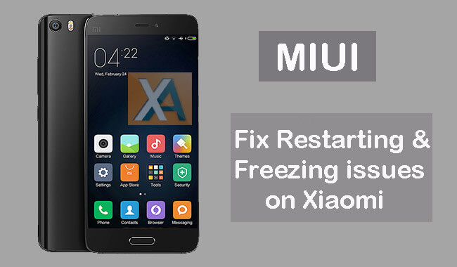 fix restarting and freezing issues on xiaomi miui phones