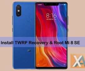 Install TWRP Recovery Root Xiaomi Mi 8 SE