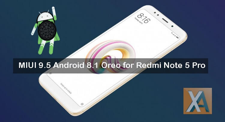 Redmi Note 5 Pro MIUI 9.5.14.0 Android 8.1 Oreo download