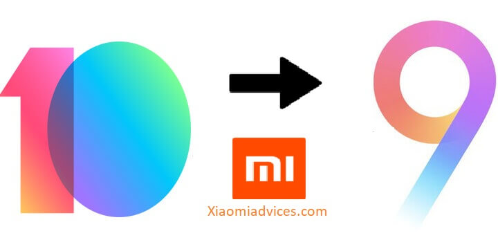 Downgrade Xiaomi Device from MIUI 10 to MIUI 9