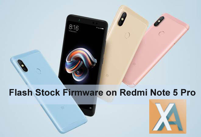 Download Install Stock Firmware on Redmi Note 5 Pro | Xiaomi
