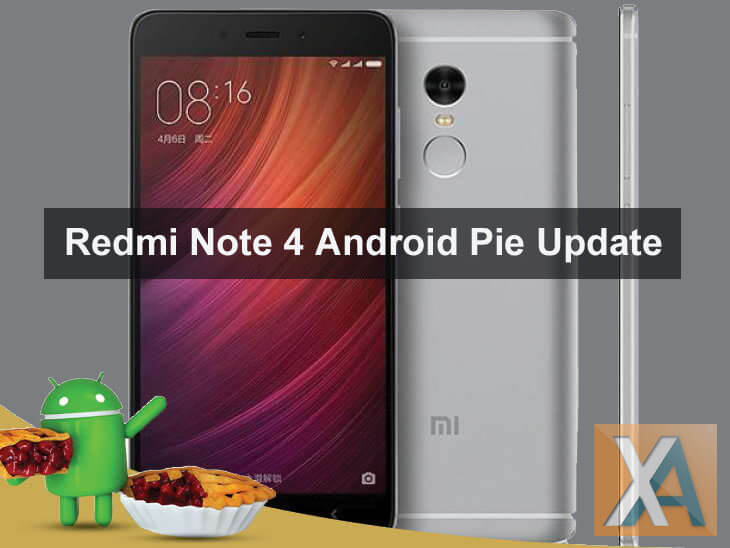 Android 9.0 Pie update for Xiaomi Redmi Note 4