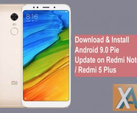 Android 9.0 Pie update for Xiaomi Redmi Note 5 Plus