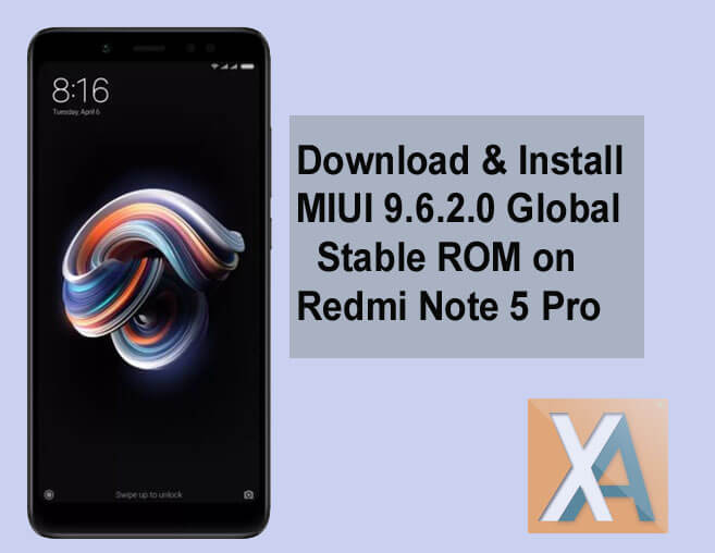 MIUI 9 6 2 0 Global Stable ROM for Redmi Note 5 Pro