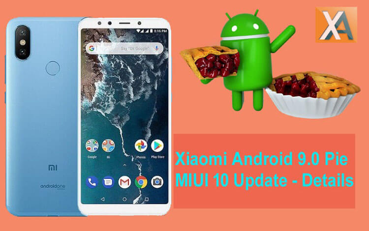 Xiaomi Android 9 0 Pie MIUI 11 Update – Release Date, Eligible