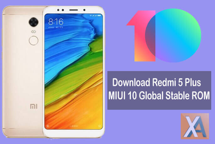 Download MIUI 10 0 2 0 Global Stable ROM for Redmi 5 Plus (Recovery