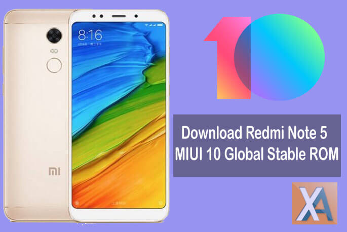 Download MIUI 10 0 2 0 Global Stable ROM for Redmi Note 5
