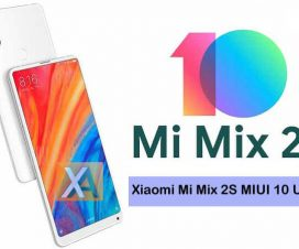 Xiaomi Mi Mix 2S MIUI 10 Update Download