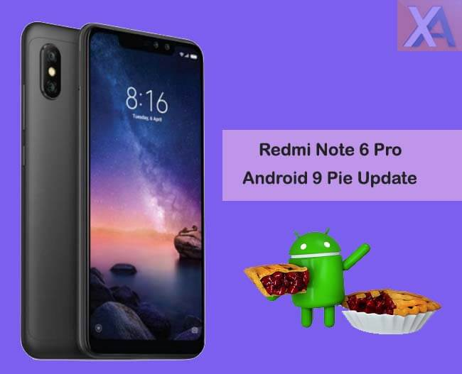 Download Android Pie MIUI 10 3 2 0 update for Redmi Note 6 Pro